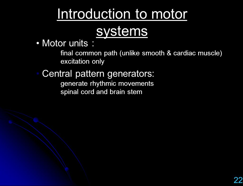 Introduction to motor systems
