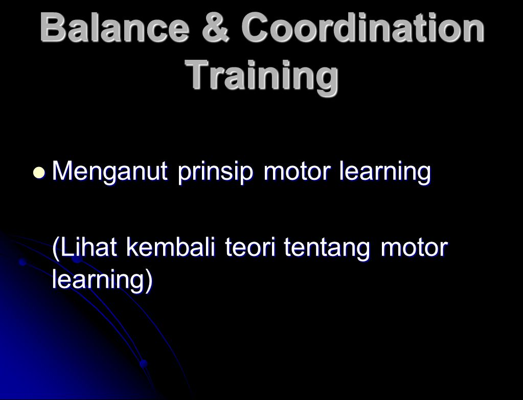 Balance & Coordination Training