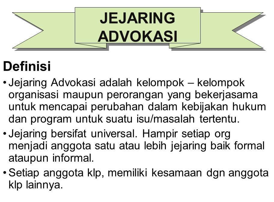 JEJARING ADVOKASI Definisi