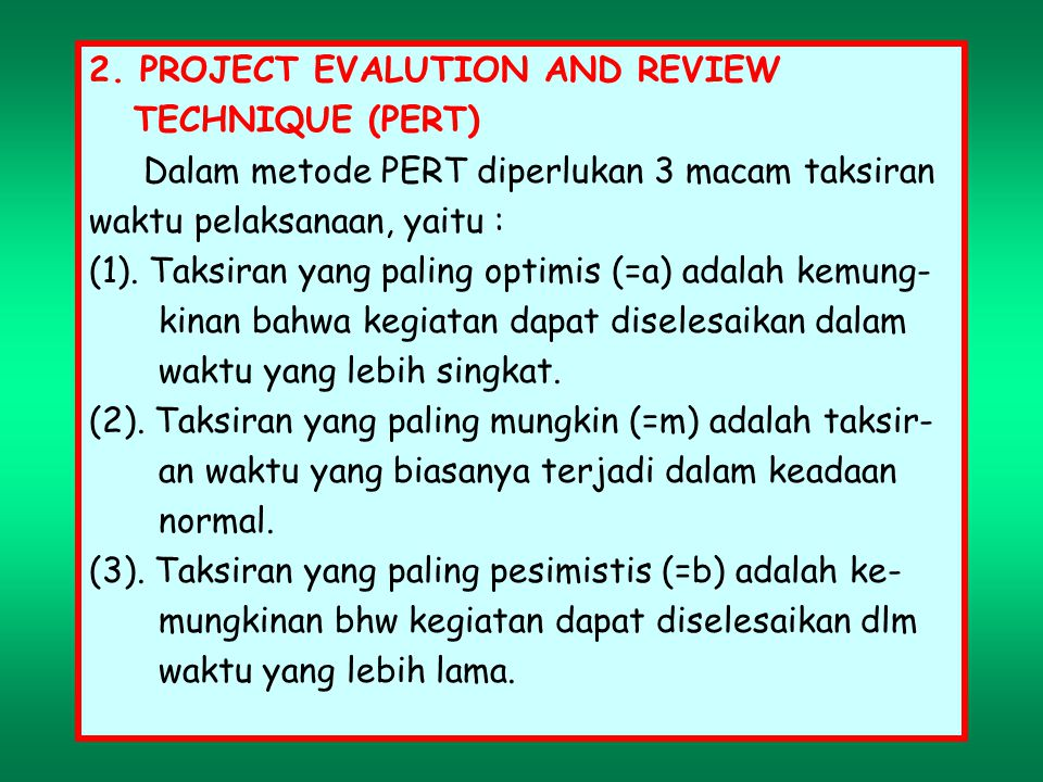 2. PROJECT EVALUTION AND REVIEW