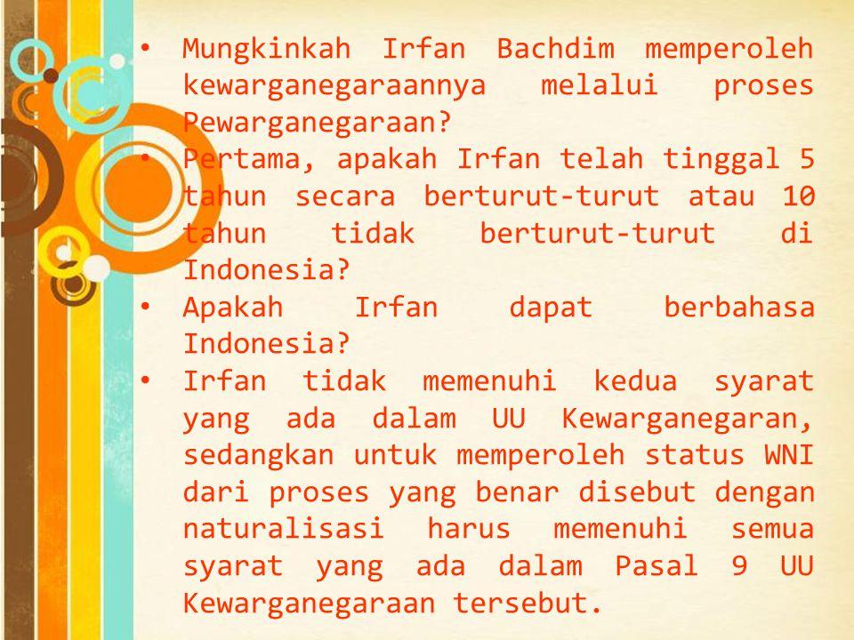 Apakah Irfan dapat berbahasa Indonesia