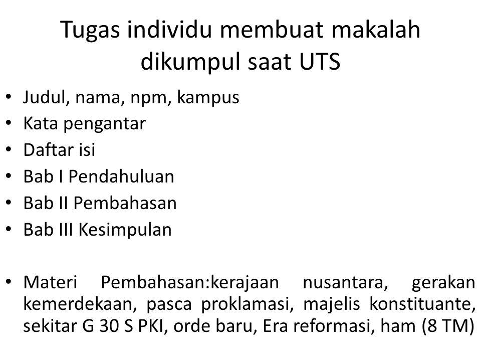 Tugas individu membuat makalah dikumpul saat UTS