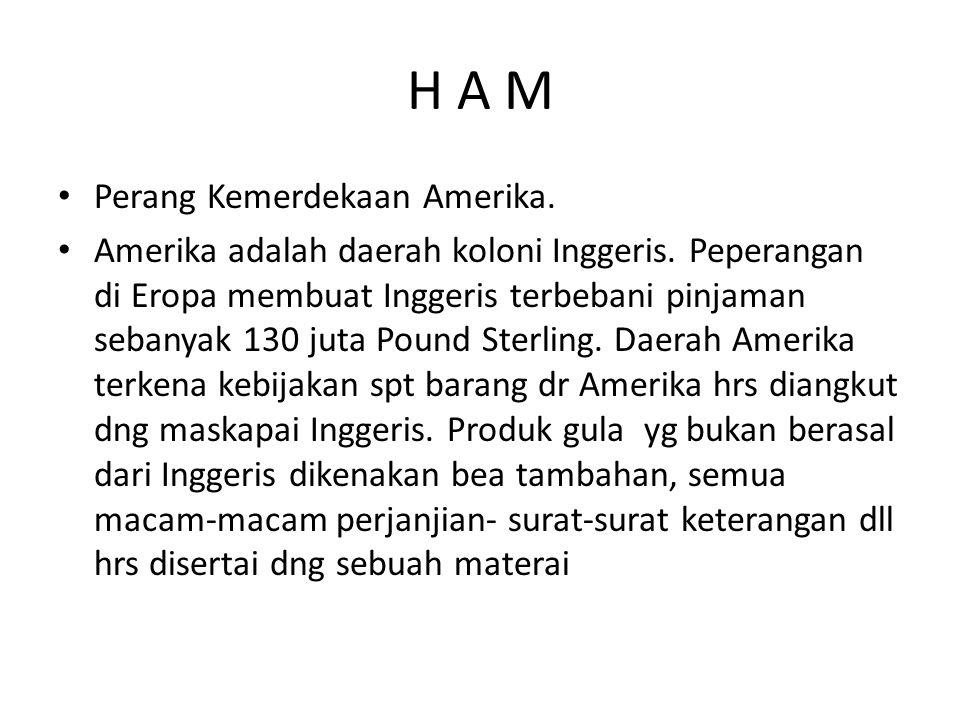 H A M Perang Kemerdekaan Amerika.