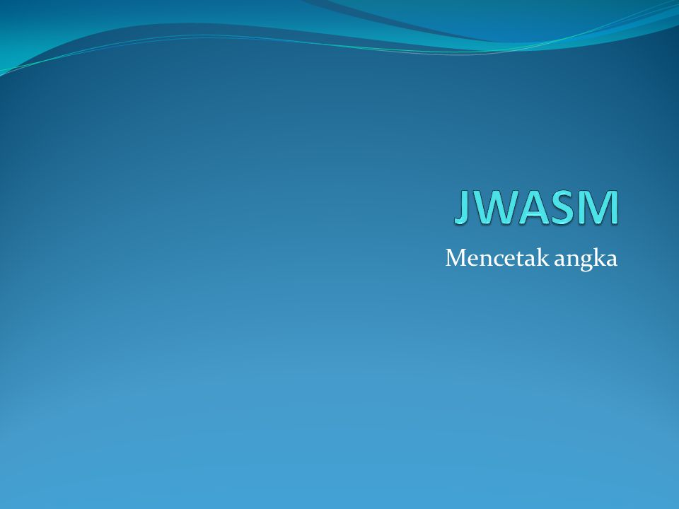 JWASM Mencetak angka