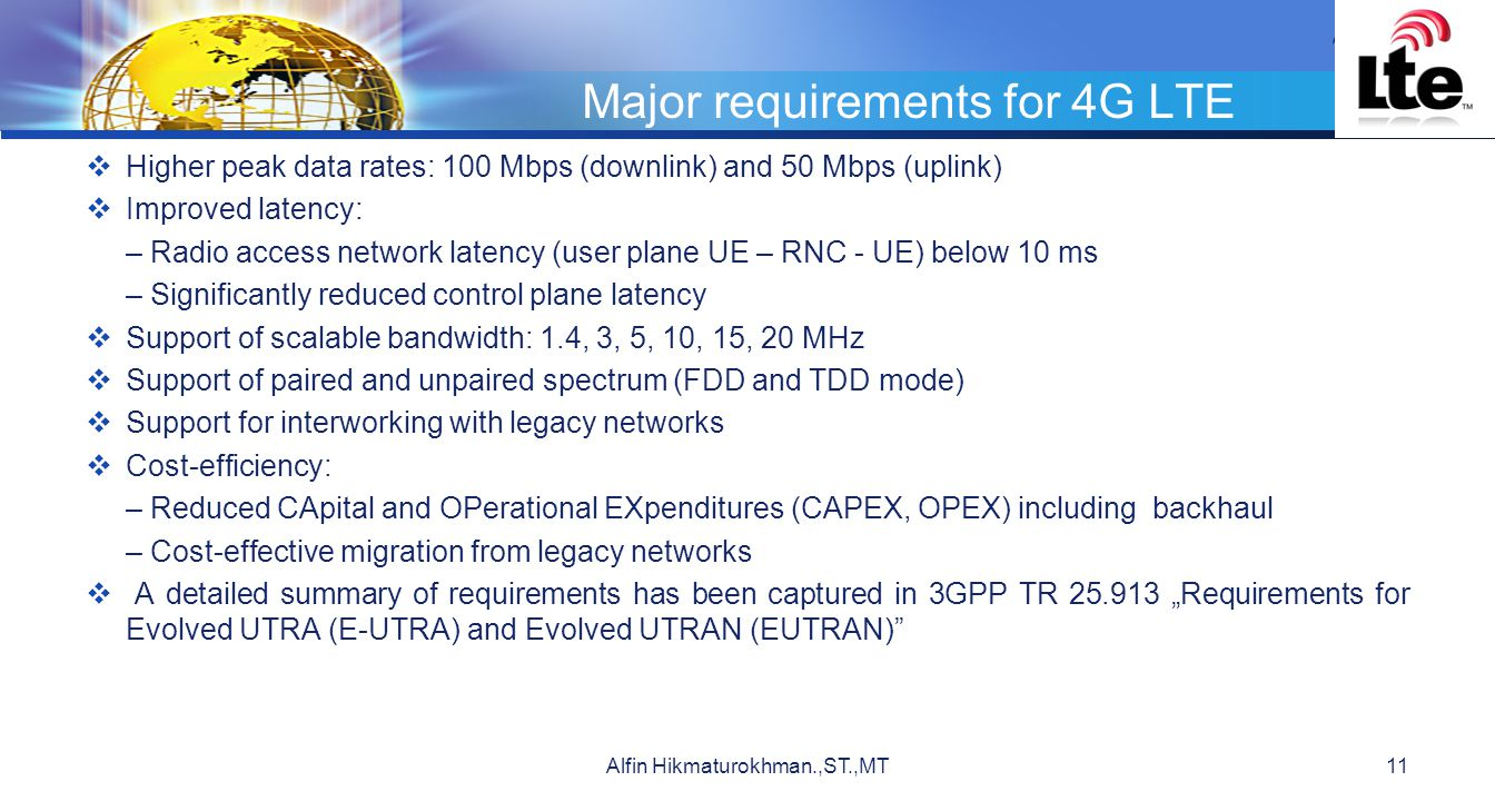 Major requirements for 4G LTE