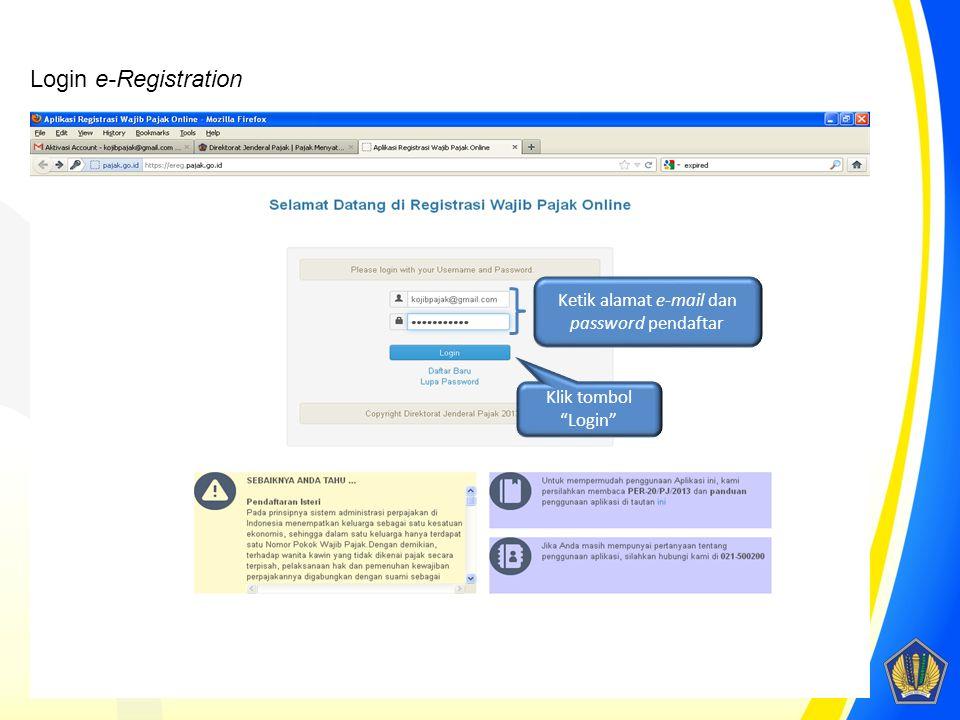 Ketik alamat e-mail dan password pendaftar