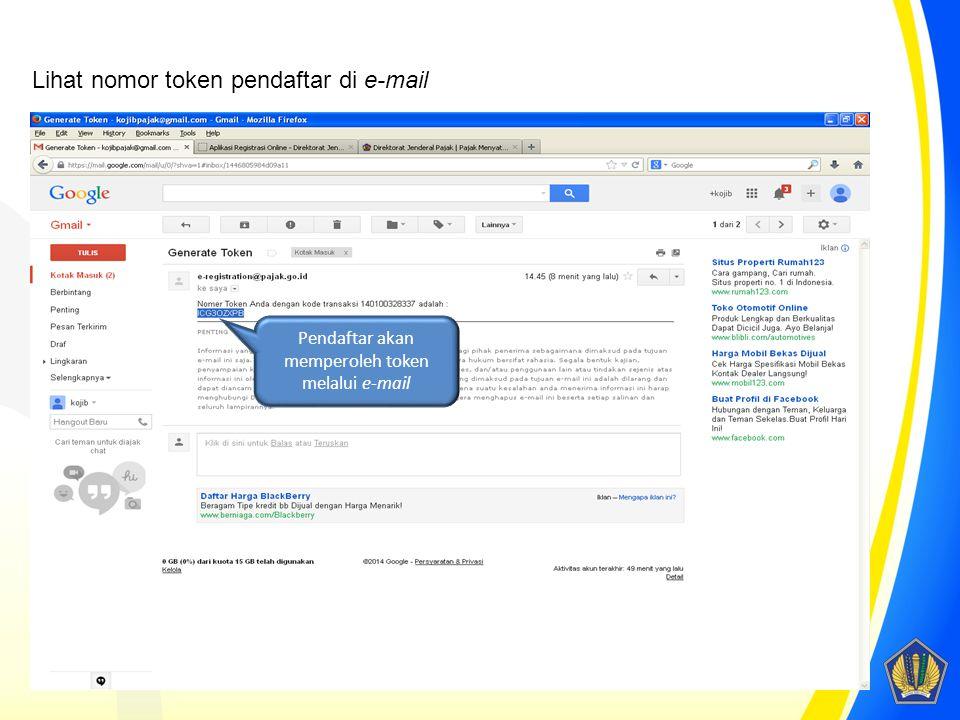 Pendaftar akan memperoleh token melalui e-mail