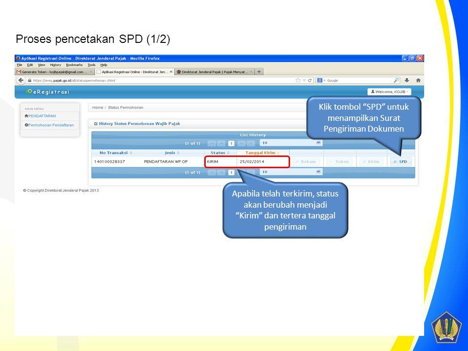 Klik tombol SPD untuk menampilkan Surat Pengiriman Dokumen