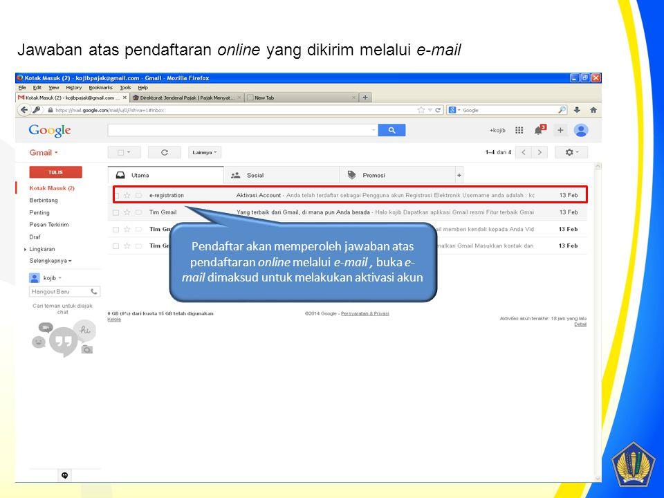 Jawaban atas pendaftaran online yang dikirim melalui e-mail