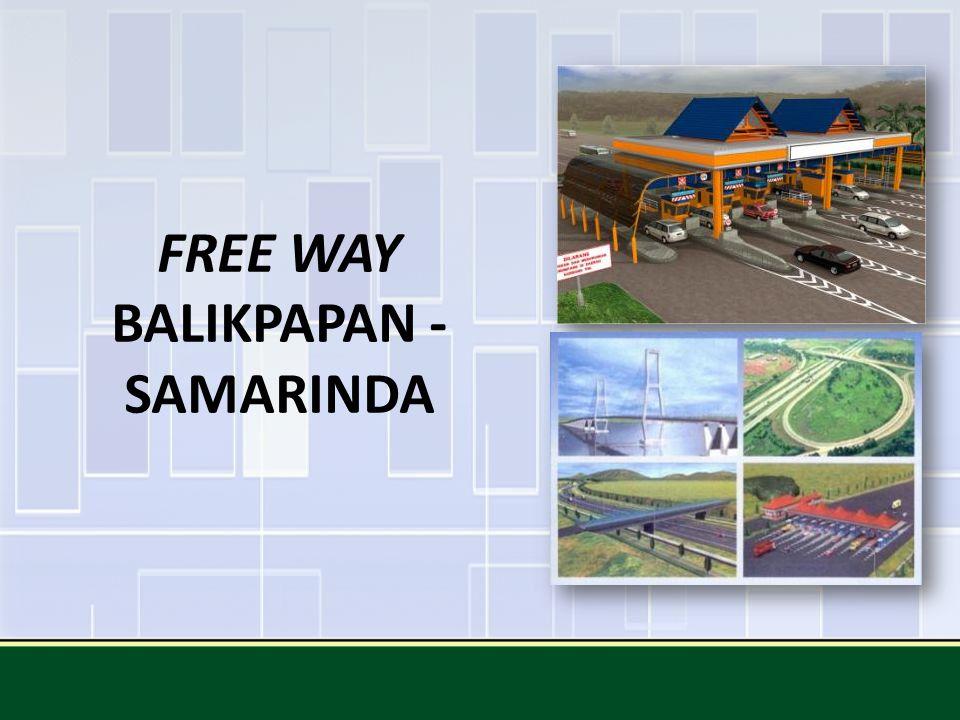 FREE WAY BALIKPAPAN - SAMARINDA