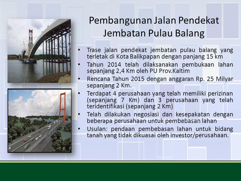 Pembangunan Jalan Pendekat Jembatan Pulau Balang