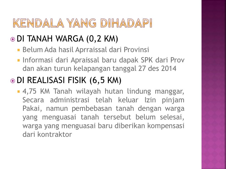 KENDALA YANG DIHADAPI DI TANAH WARGA (0,2 KM)