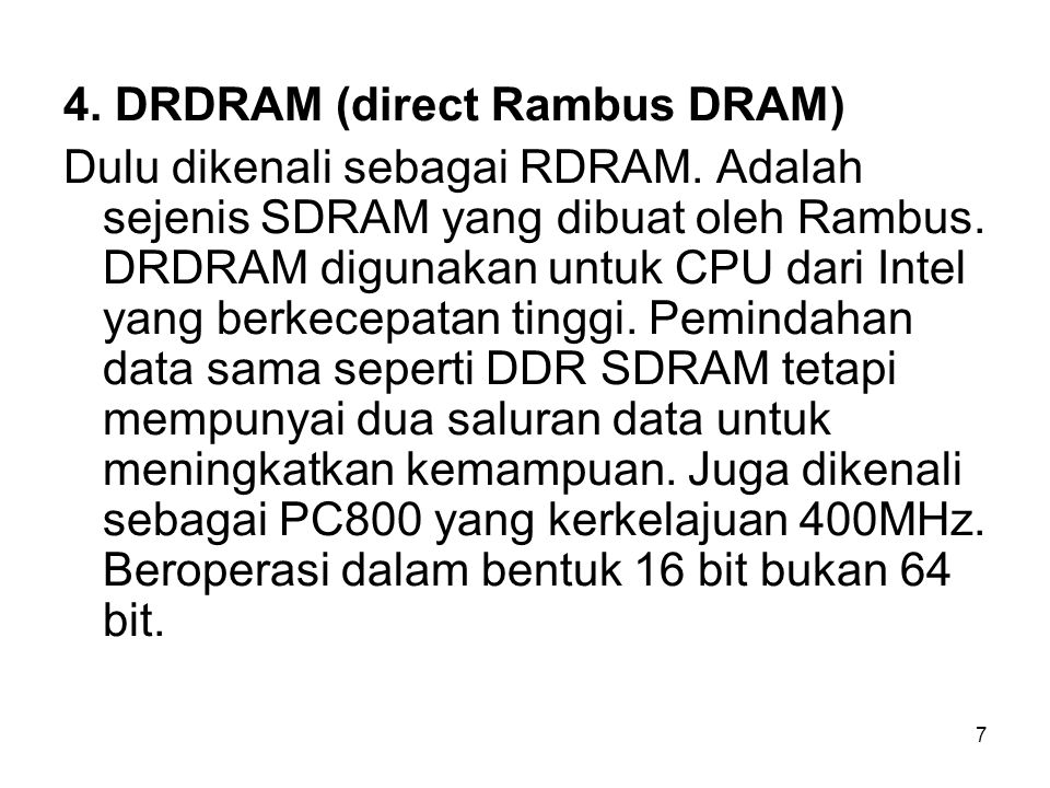 4. DRDRAM (direct Rambus DRAM)