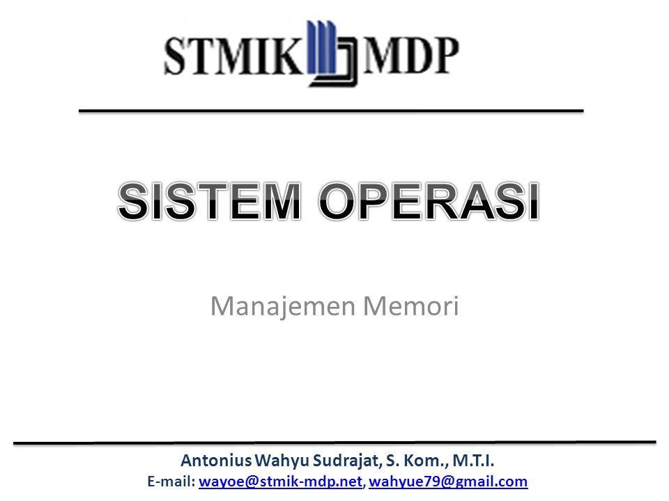 SISTEM OPERASI Manajemen Memori