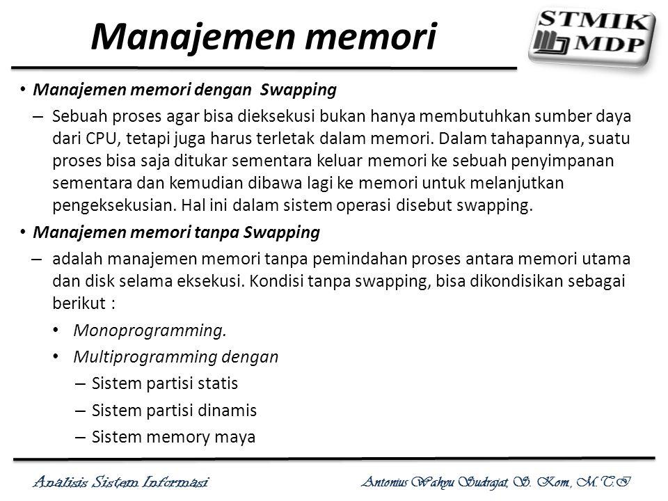 Manajemen memori Manajemen memori dengan Swapping