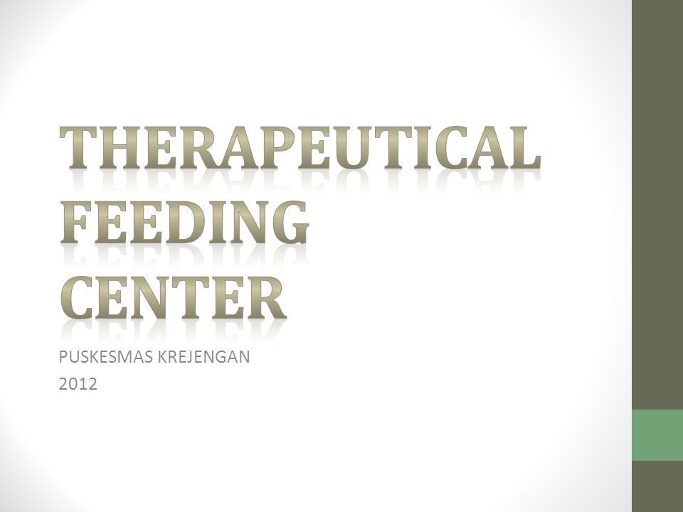 THERAPEUTICAL FEEDING CENTER