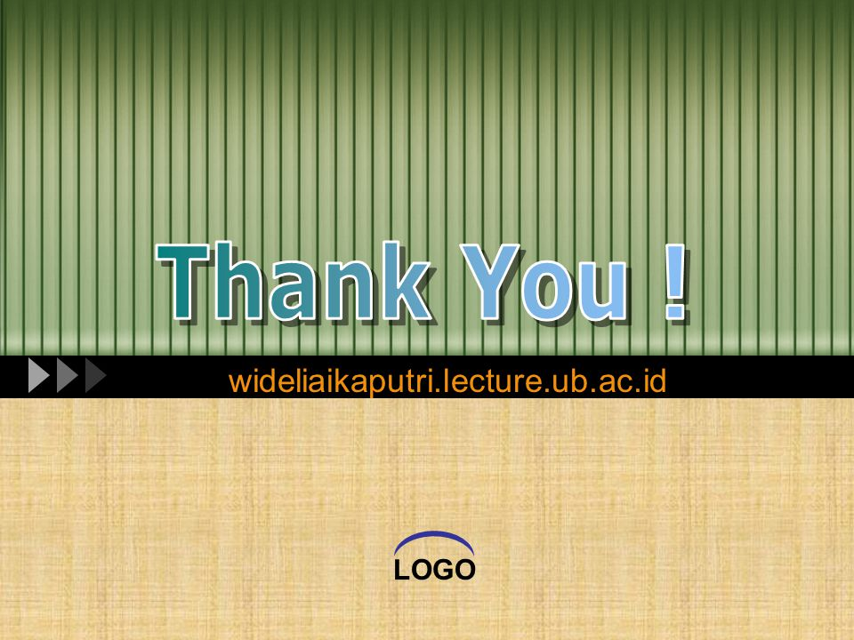 Thank You ! wideliaikaputri.lecture.ub.ac.id