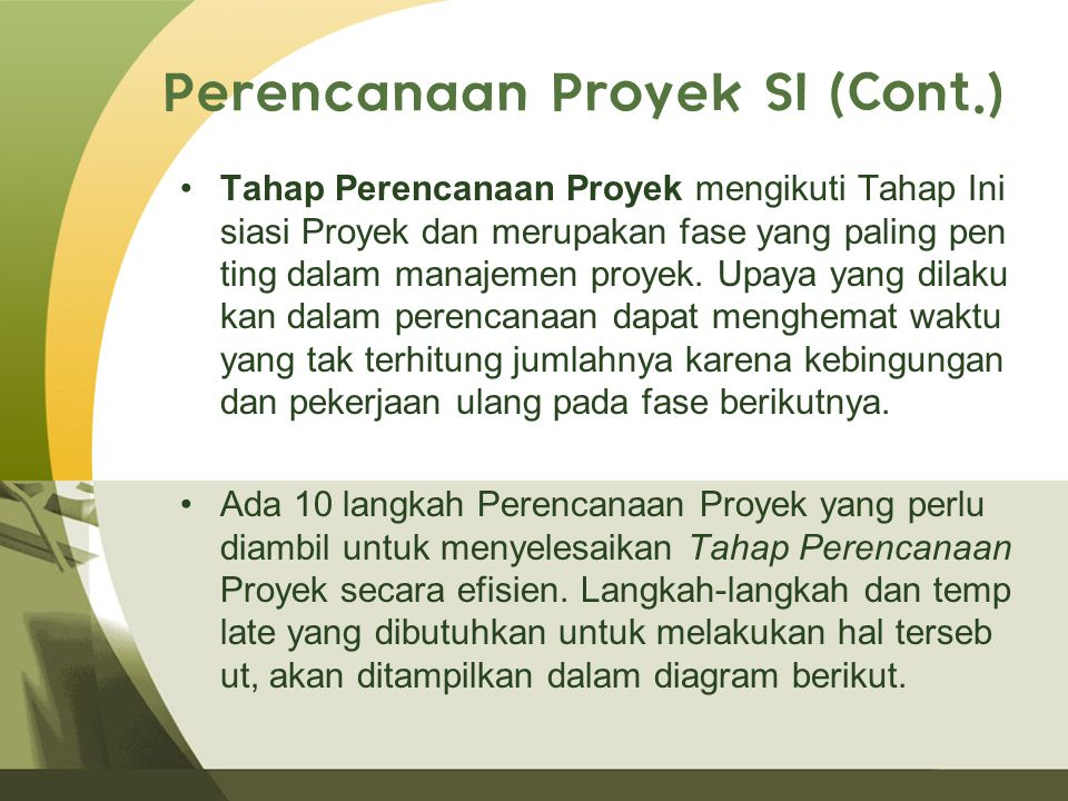 Perencanaan Proyek SI (Cont.)