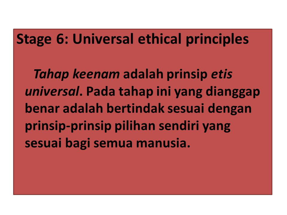 Stage 6: Universal ethical principles