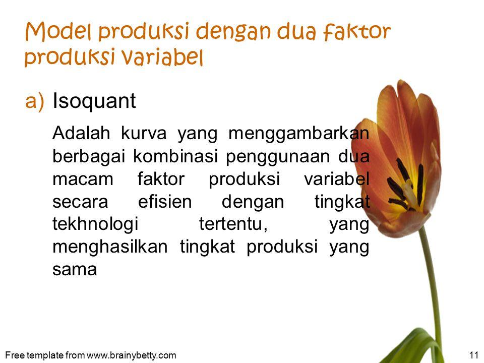 Model produksi dengan dua faktor produksi variabel
