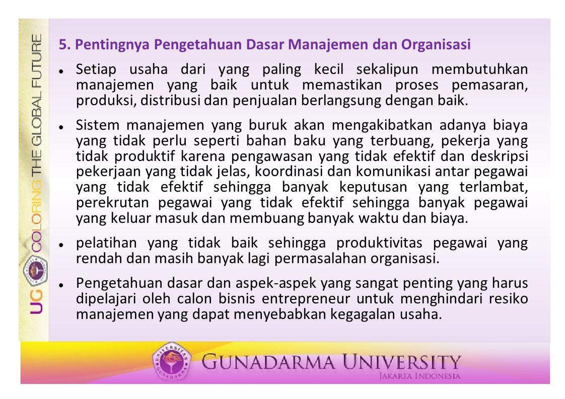 5. Pentingnya Pengetahuan Dasar Manajemen dan Organisasi