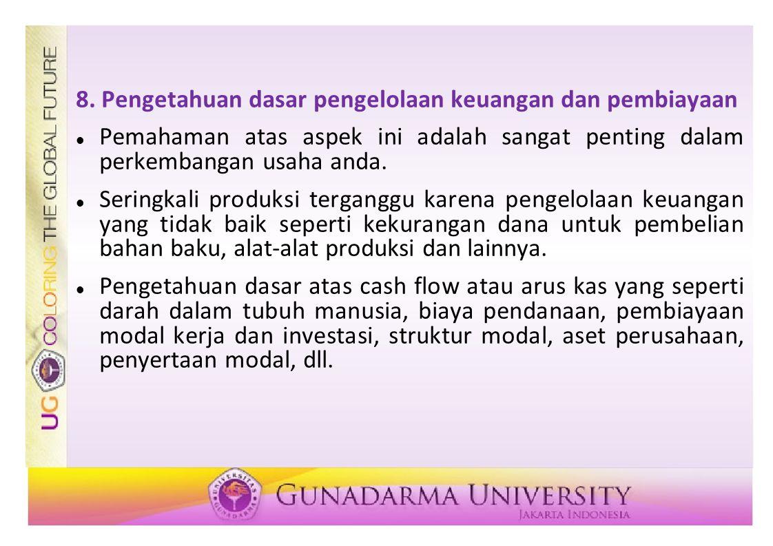8. Pengetahuan dasar pengelolaan keuangan dan pembiayaan