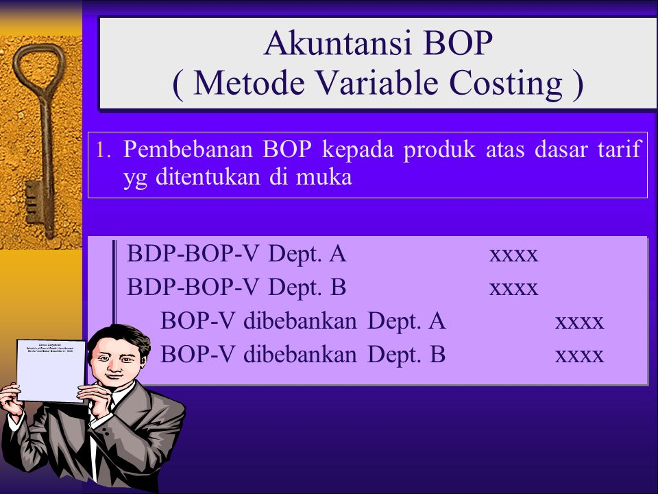 Akuntansi BOP ( Metode Variable Costing )