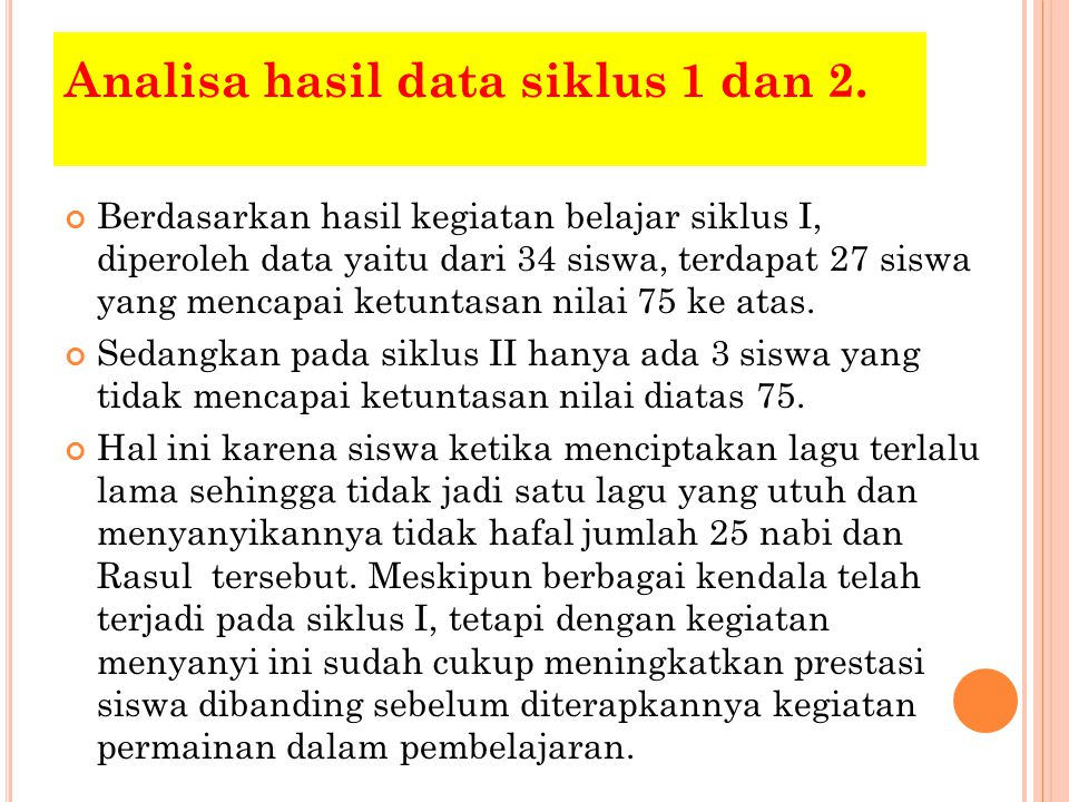 Analisa hasil data siklus 1 dan 2.