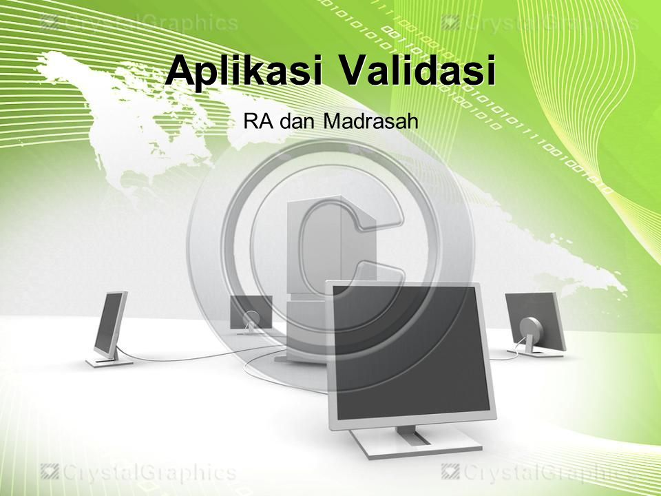 Aplikasi Validasi RA dan Madrasah