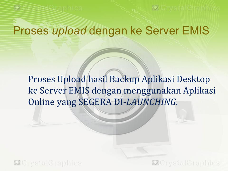 Proses upload dengan ke Server EMIS