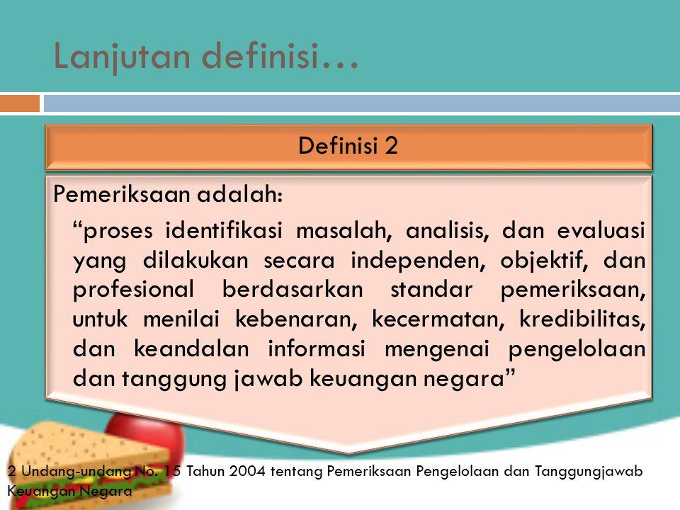 Lanjutan definisi… Definisi 2