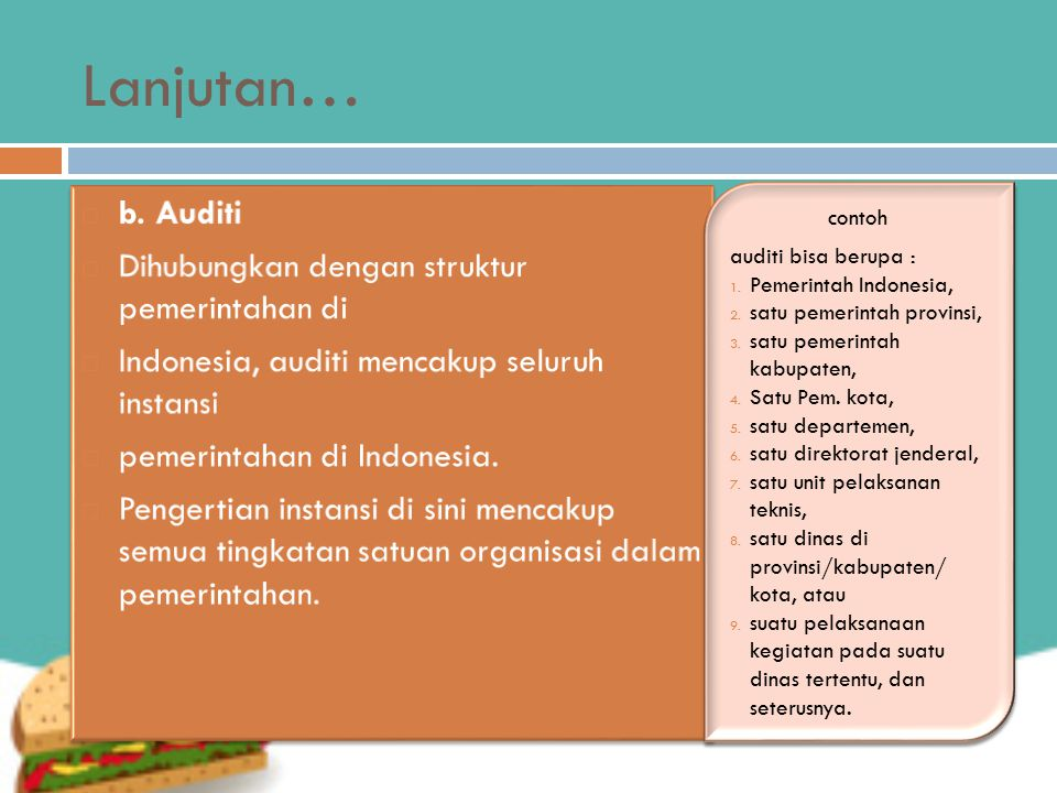 Lanjutan… b. Auditi Dihubungkan dengan struktur pemerintahan di