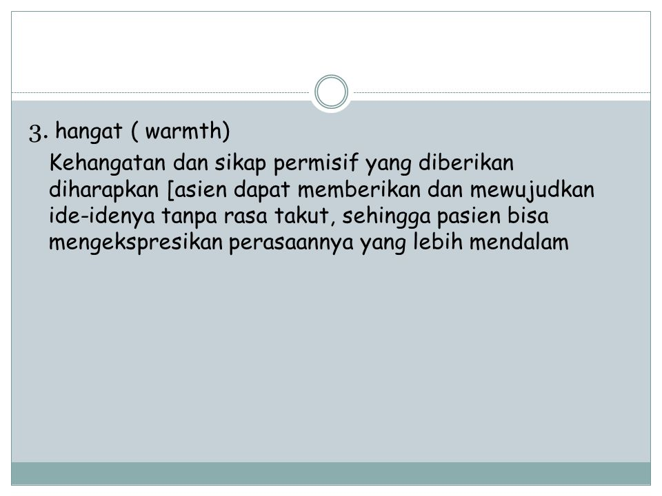 3. hangat ( warmth)