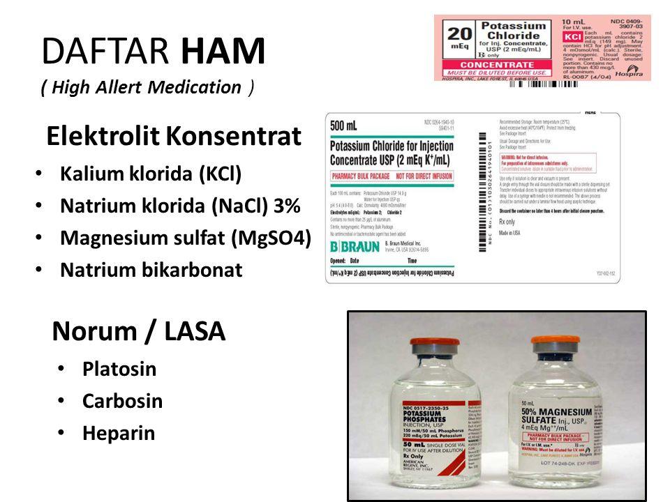 DAFTAR HAM ( High Allert Medication )