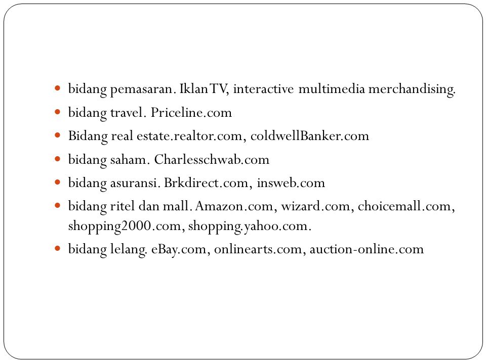 bidang pemasaran. Iklan TV, interactive multimedia merchandising.