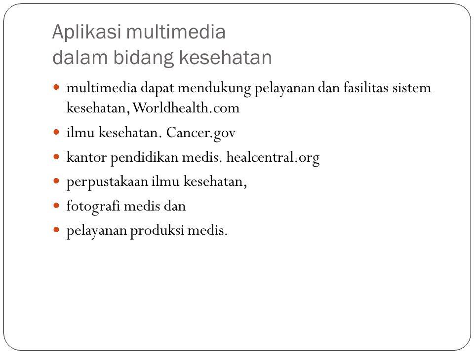 Aplikasi multimedia dalam bidang kesehatan