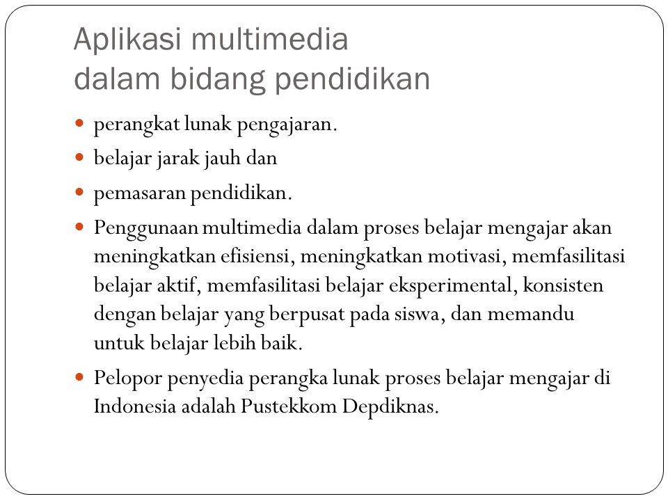 Aplikasi multimedia dalam bidang pendidikan
