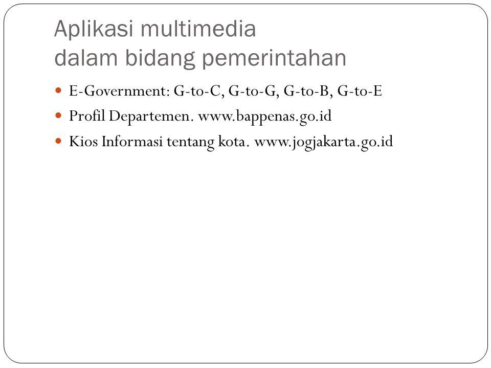 Aplikasi multimedia dalam bidang pemerintahan