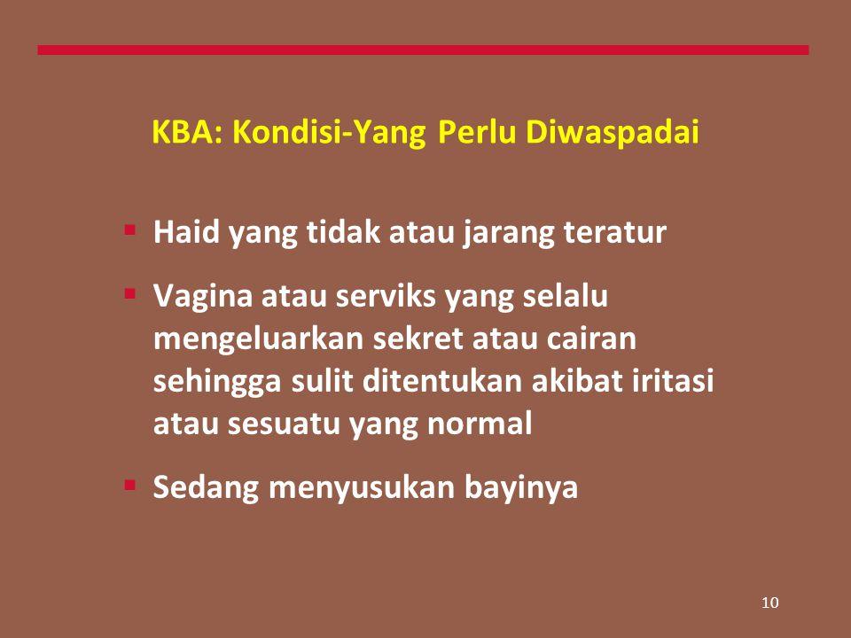 KBA: Kondisi-Yang Perlu Diwaspadai