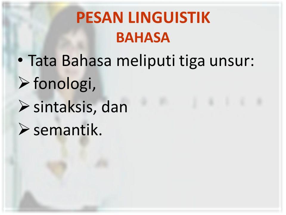 PESAN LINGUISTIK BAHASA