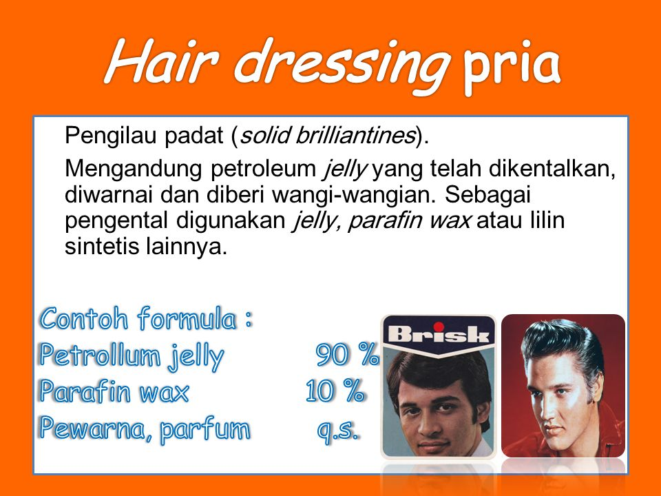 Hair dressing pria Pengilau padat (solid brilliantines).