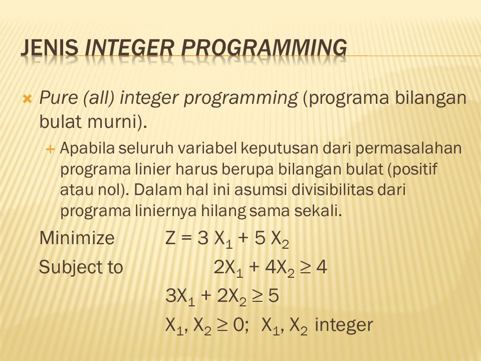 Jenis Integer Programming