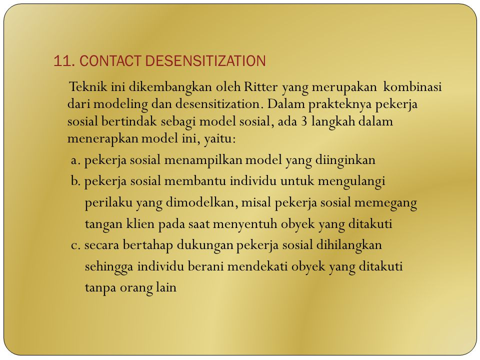 11. CONTACT DESENSITIZATION