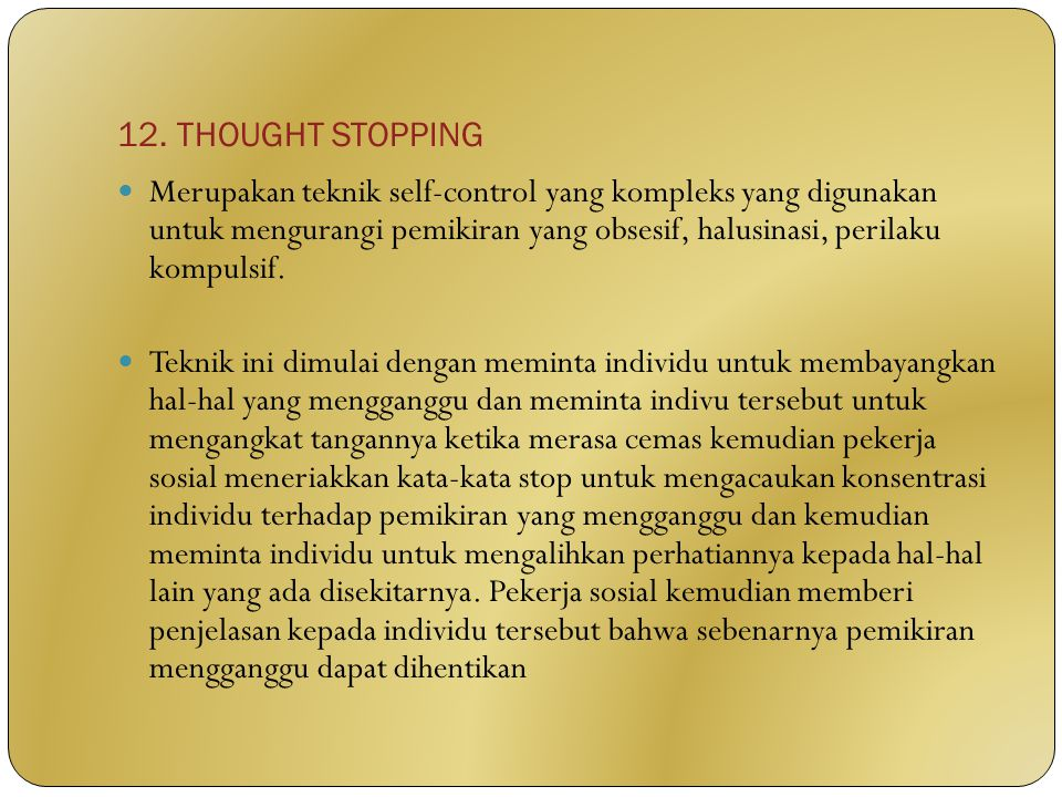12. THOUGHT STOPPING