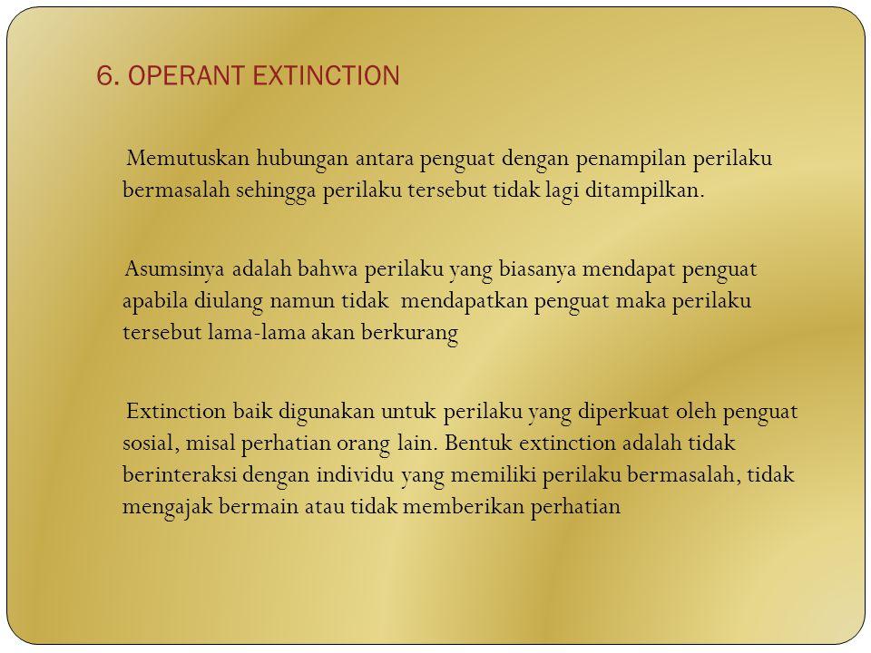 6. OPERANT EXTINCTION