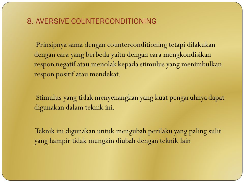 8. AVERSIVE COUNTERCONDITIONING