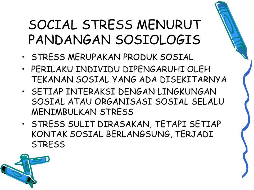 SOCIAL STRESS MENURUT PANDANGAN SOSIOLOGIS