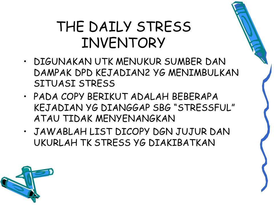THE DAILY STRESS INVENTORY