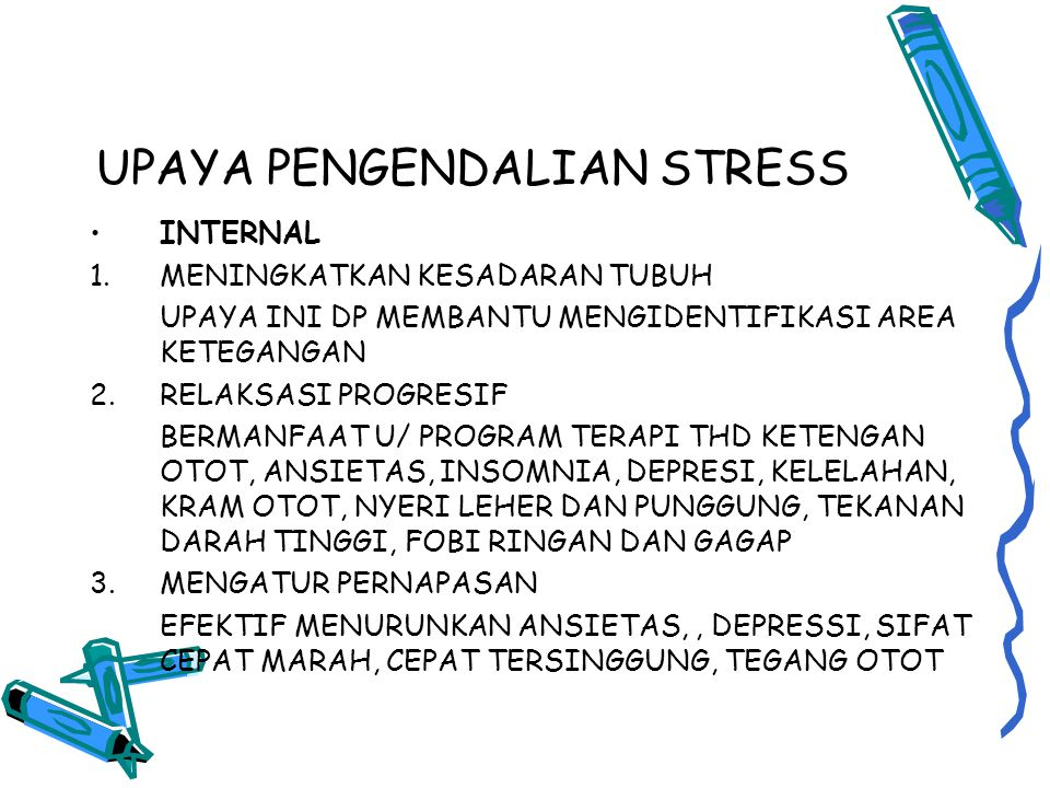 UPAYA PENGENDALIAN STRESS