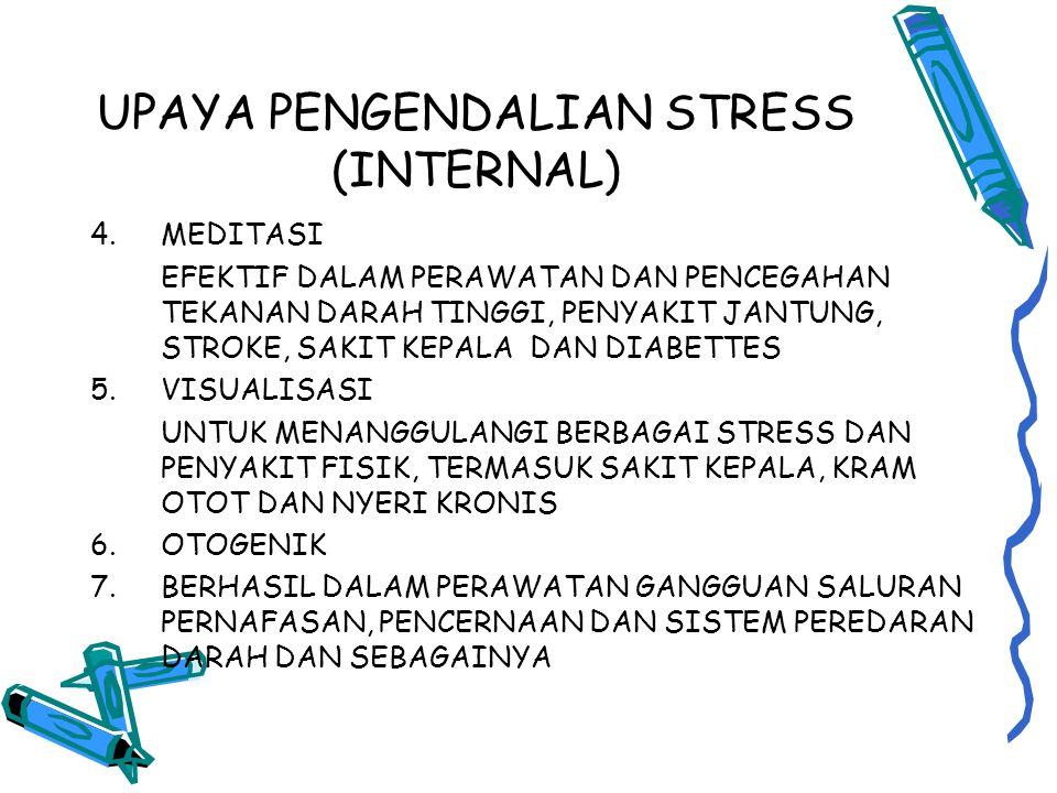 UPAYA PENGENDALIAN STRESS (INTERNAL)